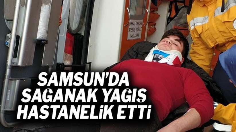 Samsun'da sağanak yağış hastanelik etti