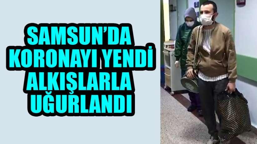 Samsun'da korona virüsü yenen genç alkışlarla taburcu oldu