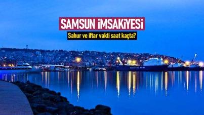 Samsun İmsakiyesi 2021- Samsun'da sahur ve iftar saat kaçta?