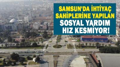 Samsun'da ihtiyaç sahiplerine yapılan sosyal yardım hız kesmiyor!