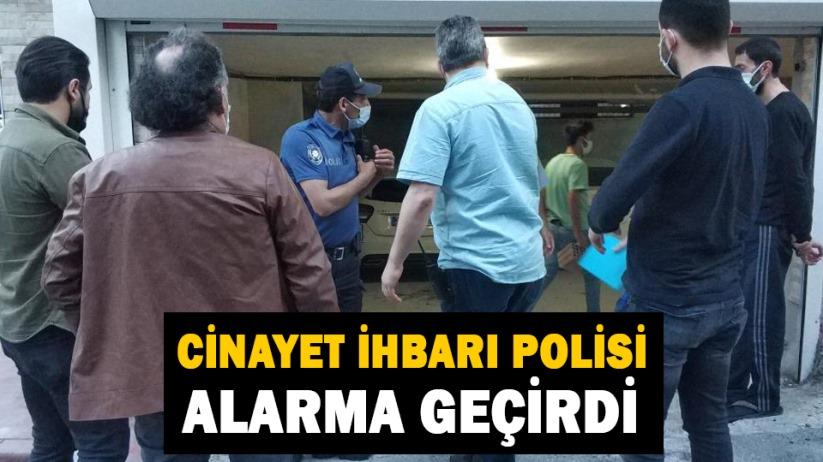 Samsunda cinayet ihbarı polisi alarma geçirdi