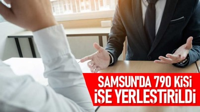 Samsun'da 790 kişi işe yerleştirildi