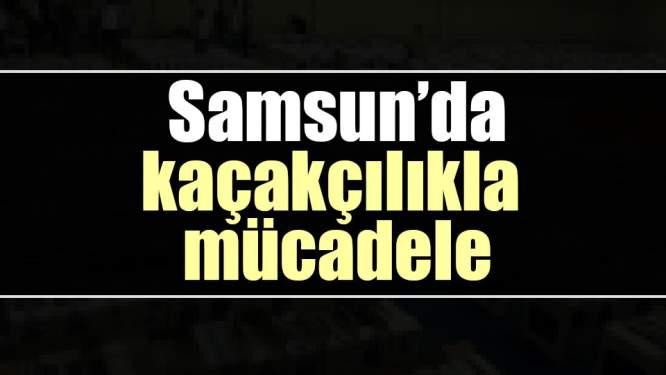 Samsun'da Kaçakçılık