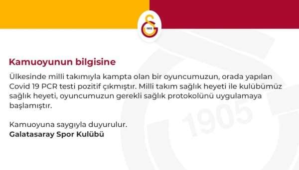Galatasaray: 'Ülkesinin milli takımında olan bir oyuncumuzun testi pozitif çıktı