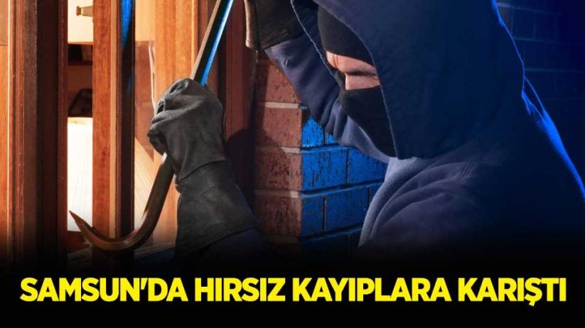 Samsun'da hırsız kayıplara karıştı