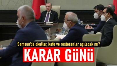 Samsun'da okullar, kafe ve restoranlar açılacak mı?