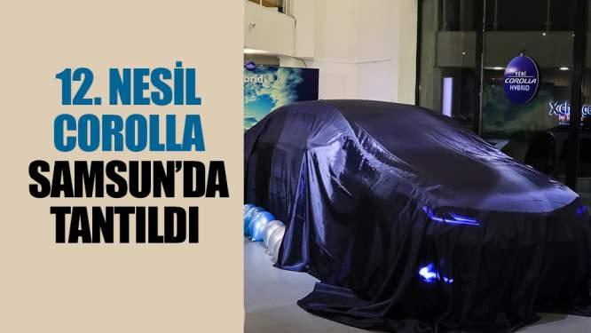 12. nesil Corolla Samsun'da tanıtıldı!
