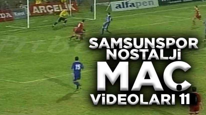 Nostalji Maç Videoları 11