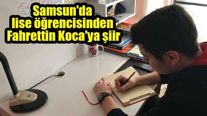 Samsun'da lise öğrencisinden Fahrettin Koca'ya şiir