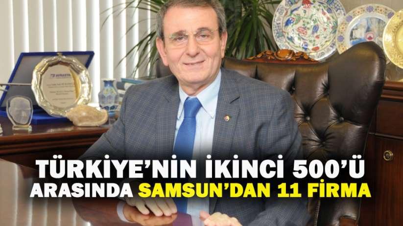 Türkiye'nin ikinci 500'ü arasında Samsun'dan 11 firma