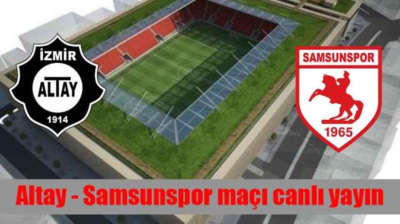 Altay - Samsunspor maçı canlı yayın
