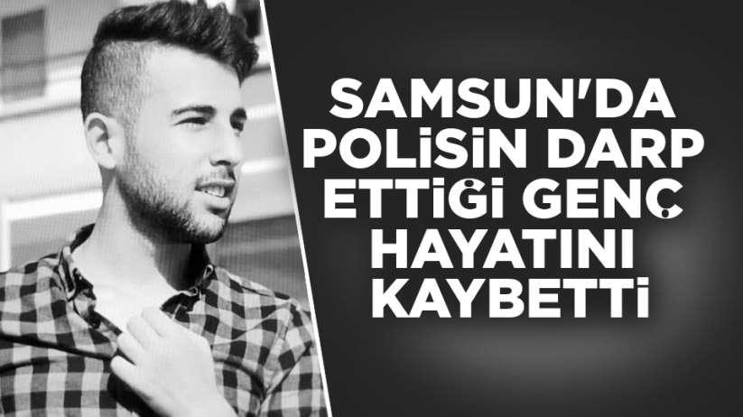 Samsun'da polisin vurduğu genç hastanede hayatını kaybetti.
