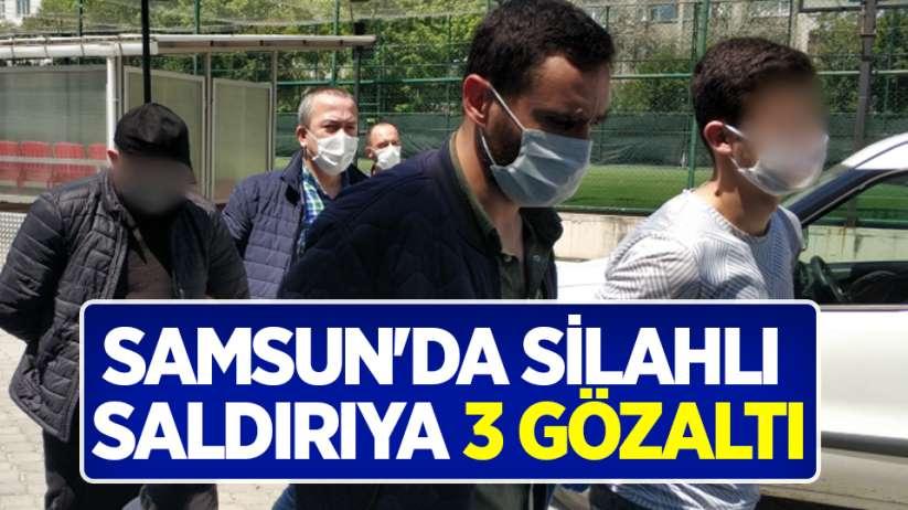 Samsun'da silahlı saldırıya 3 gözaltı