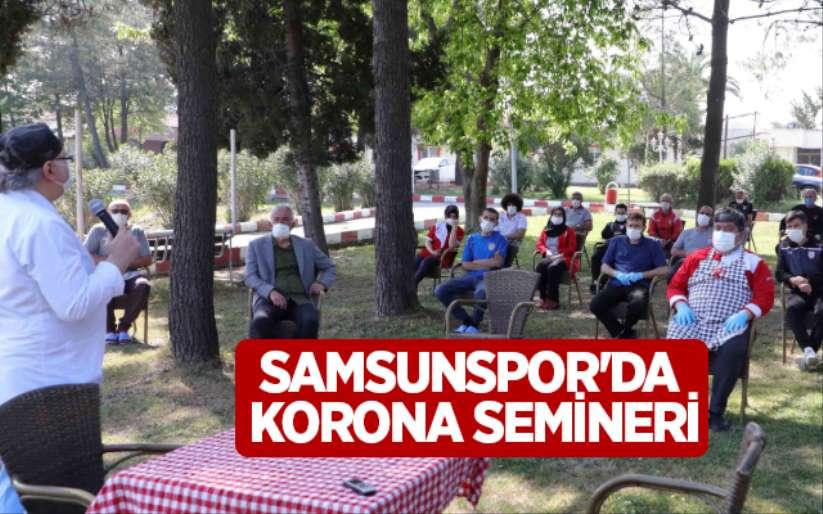 Samsunspor'da korona semineri