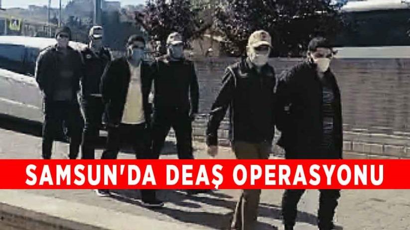 Samsunda DEAŞ operasyonu