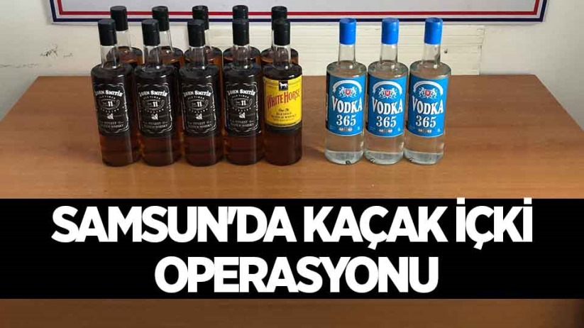 Samsunda kaçak içki operasyonu