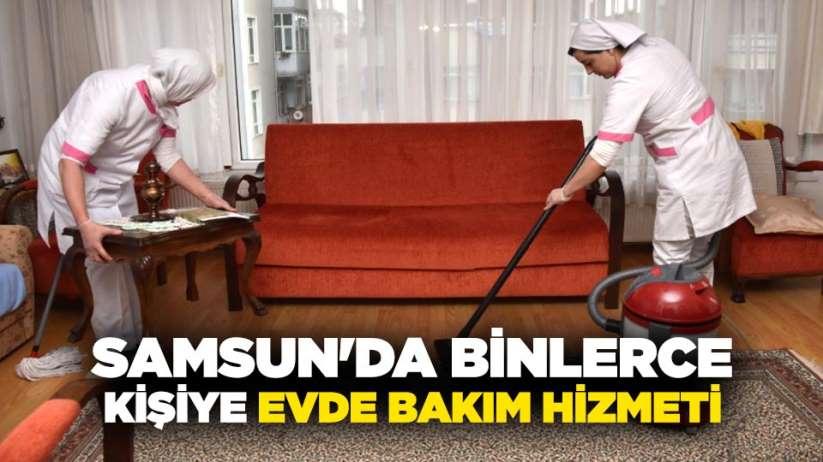 Samsun'da binlerce kişiye evde bakım hizmeti
