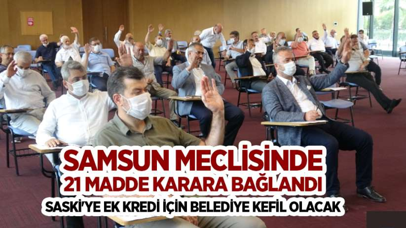 Samsun meclisinde 21 madde karara bağlandı