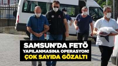 Samsun'da FETÖ yapılanmasına operasyon!