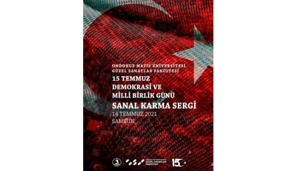 15 Temmuz Demokrasi ve Millî Birlik Günü Sanal Karma Sergisi