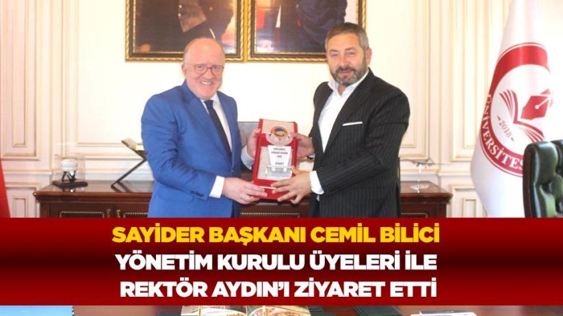 SAYİDER Başkanı Cemil Bilici, yönetim kurulu üyeleri ile Rektör AYDINı ziyaret etti