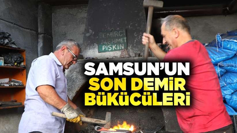 Samsun'un son demir bükücüleri
