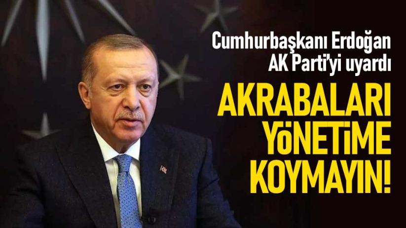Cumhurbaşkanı Erdoğan'dan AK Parti'ye akraba yasağı