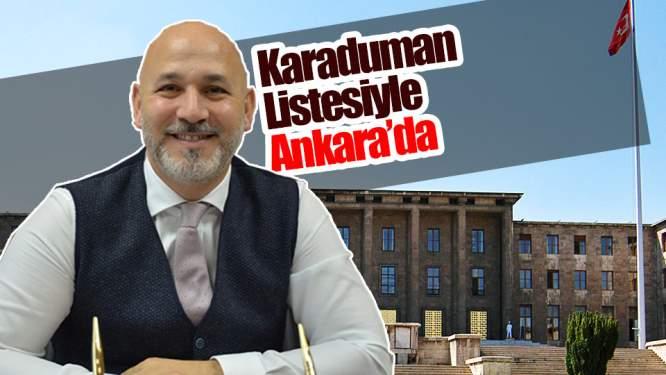 Karaduman 'Liste'siyle Ankara'da