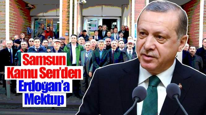 Kamu Sen'den Erdoğan'a Mektup
