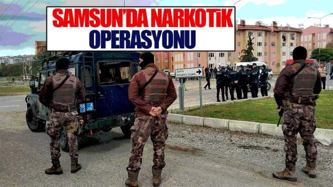 Samsun Haberleri: Samsun'da Uyuşturucu Operasyonu