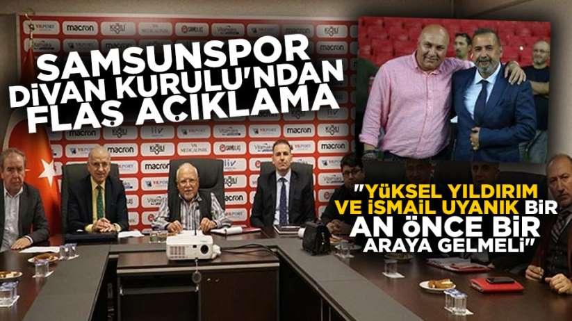 Samsunspor Divan Kurul'undan İsmail Uyanık açıklaması