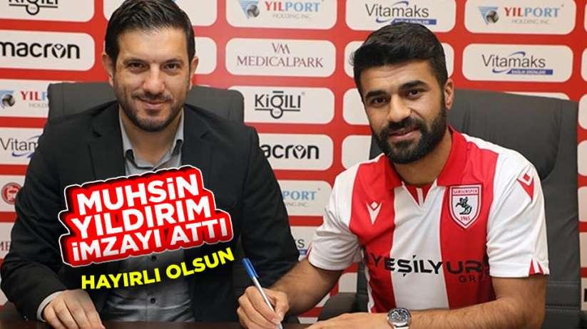 Muhsin Yıldırım Samsunspor'a imzayı attı