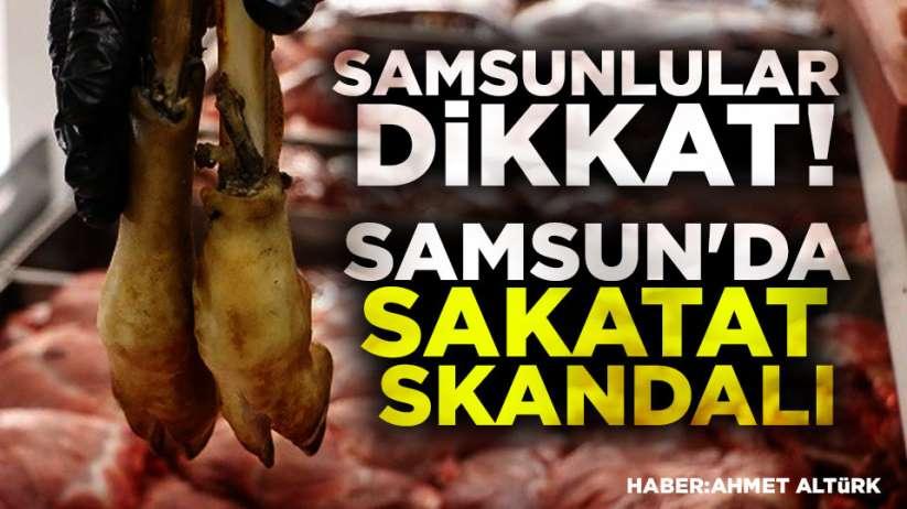 Samsun'da sakatat skandalı