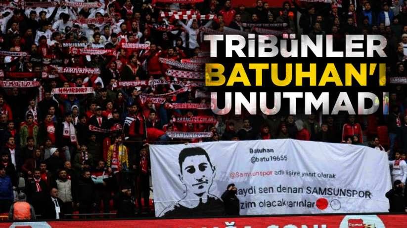 Samsunspor Taraftarı Batuhan'ı Unutmadı