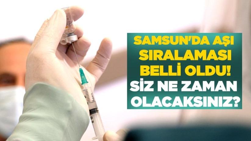 Samsun'da aşı sıralaması belli oldu! Siz ne zaman olacaksınız?