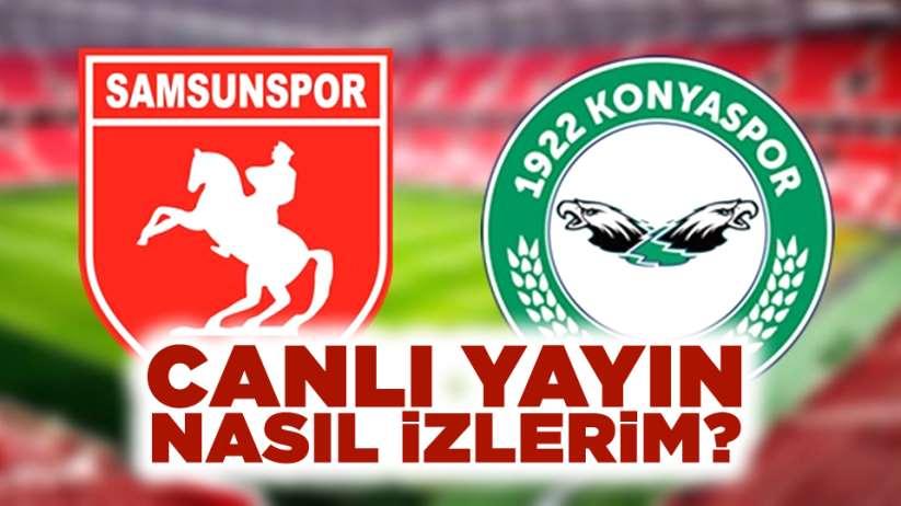 Samsunspor 1922 Konyaspor maçı canlı yayın nasıl izlerim?