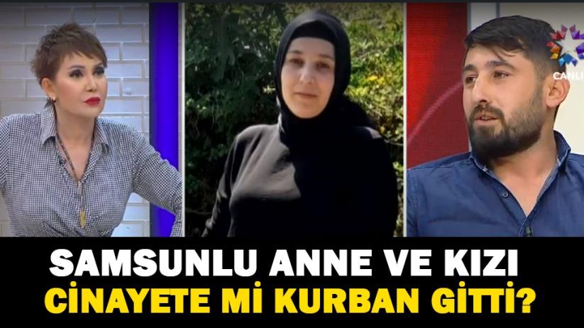 Samsunlu anne ve kızı cinayete mi kurban gitti?