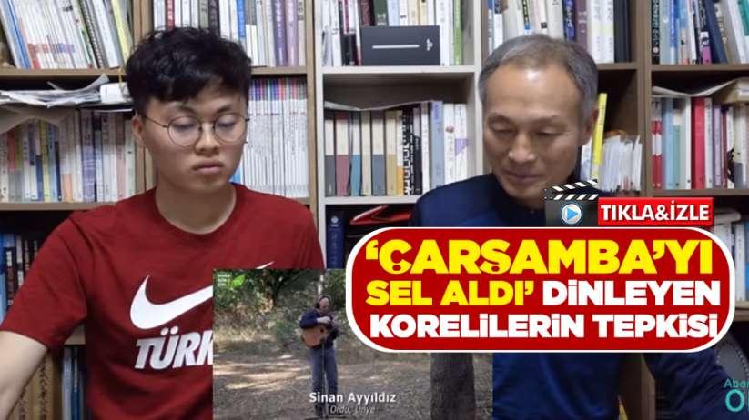 Çarşamba'yı sel aldı dinleyen Korelilerin tepkisi