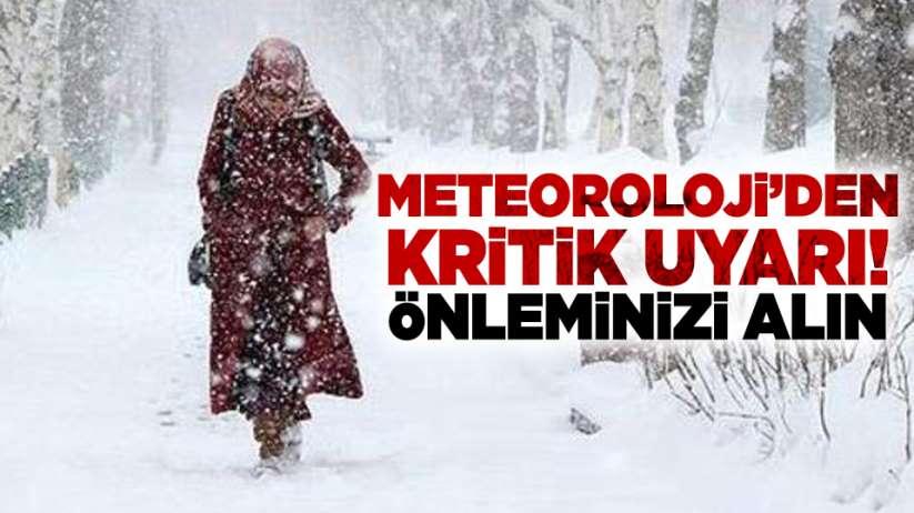 Meteoroloji'den kritik uyarı! Önleminizi alın