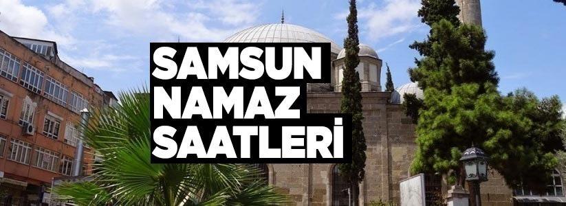 Samsun'da 14 Şubat Pazar namaz saatleri!