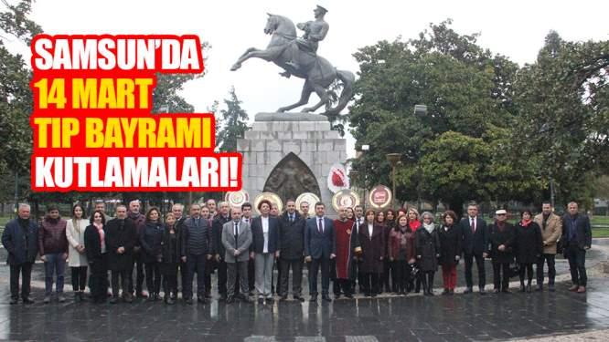 Samsun'da 14 Mart Tıp Bayramı kutlamaları!