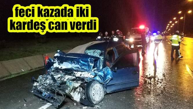 Samsun'da feci kaza: 2 ölü, 1 yaralı