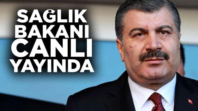 Sağlık Bakanı Fahrettin Koca canlı yayında