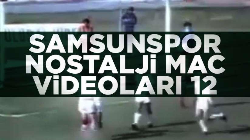 Samsunspor Nostalji Maç Videoları 12