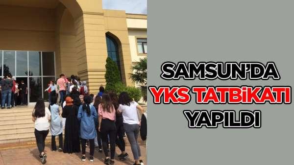 Samsun'da 'YKS' tatbikatı yapıldı