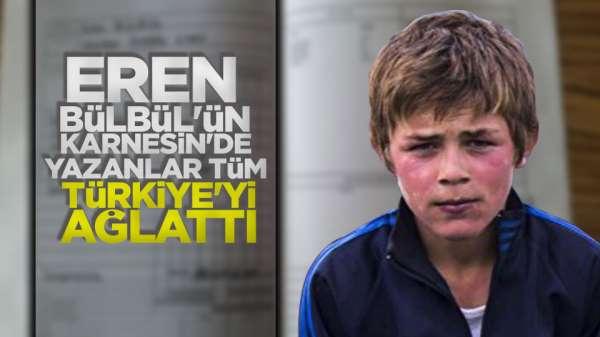 Şehit Eren Bülbül'ün karnesinde yazanlar ağlattı
