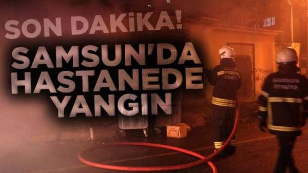 Samsun'da eski hastanede yangın çıktı