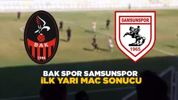 Bak spor Samsunspor ilk yarı maç sonucu