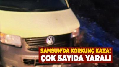 Samsun'da korkunç kaza! Çok sayıda yaralı