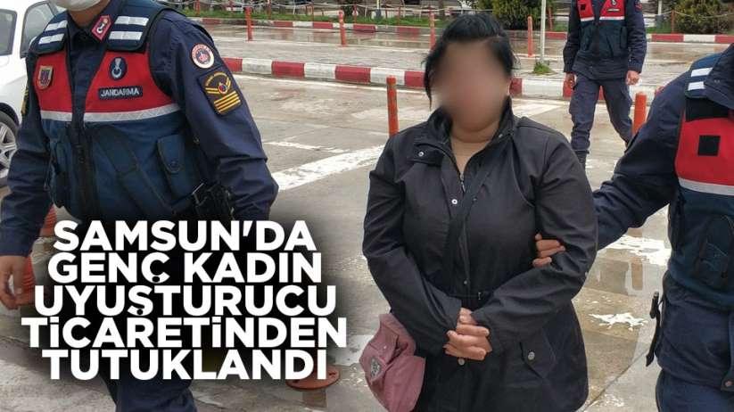 Samsun'da Genç kadın uyuşturucu ticaretinden tutuklandı
